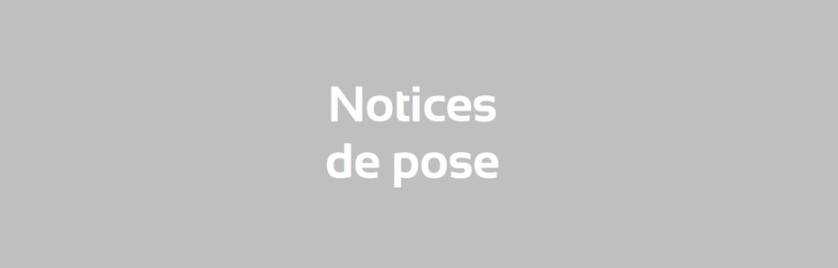 Notices de pose